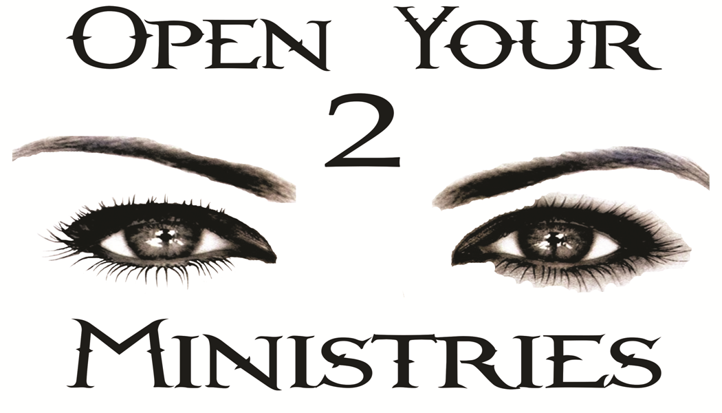 Open your 2 Eyes Minstries